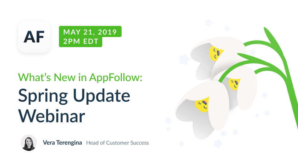What's New in AppFollow: Spring Update Webinar