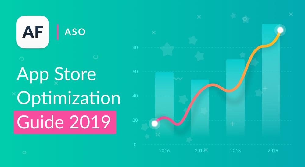 Mobile App Store Optimization Guide 2019