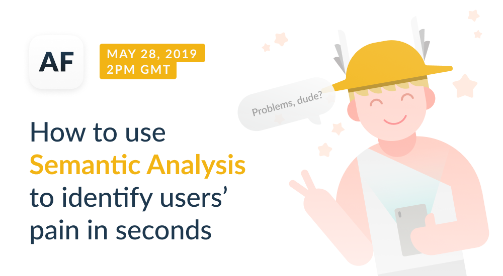 Webinar Recording: How to identify users' pain at a glance