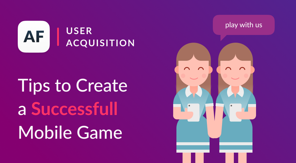 7 Tips to Create Successful Mobile Games
