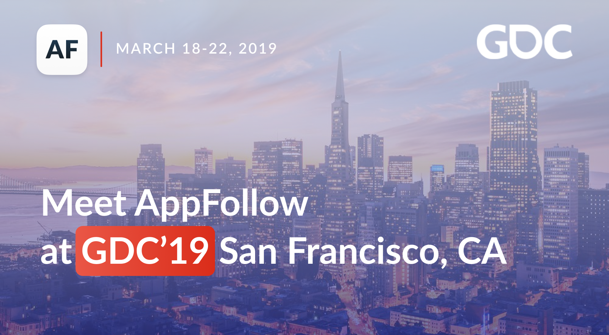 Meet AppFollow at GDC 2019
