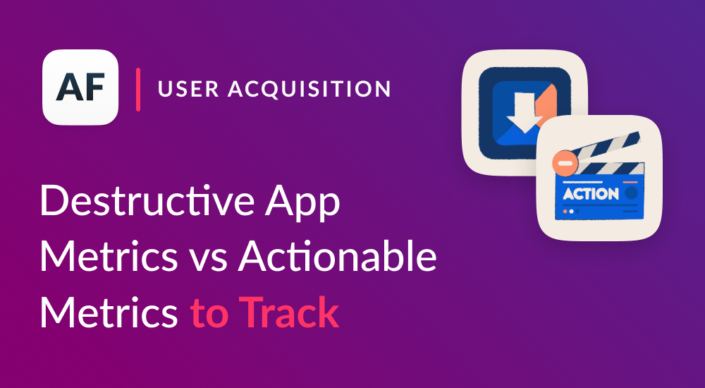 User acquisition and retention metrics for apps