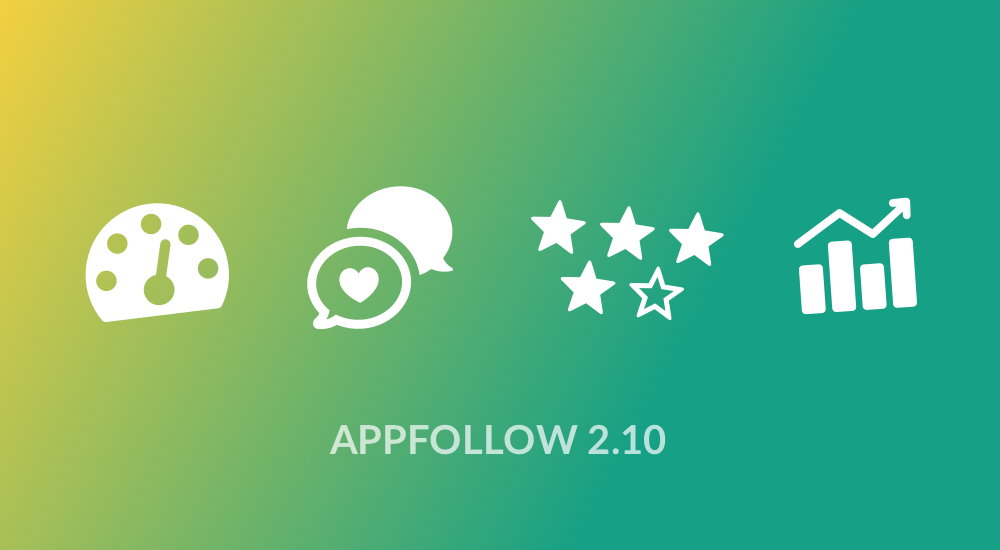 AppFollow 2.10: heating up work with reviews