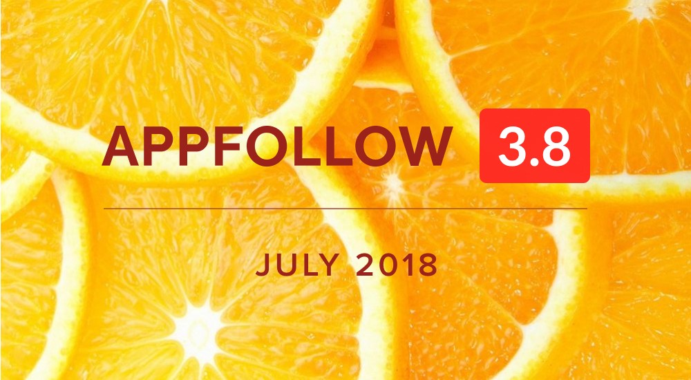 AppFollow 3.8 Juicy summer update