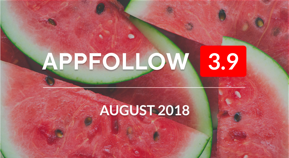 AppFollow 3.9: Get ready for iOS 12