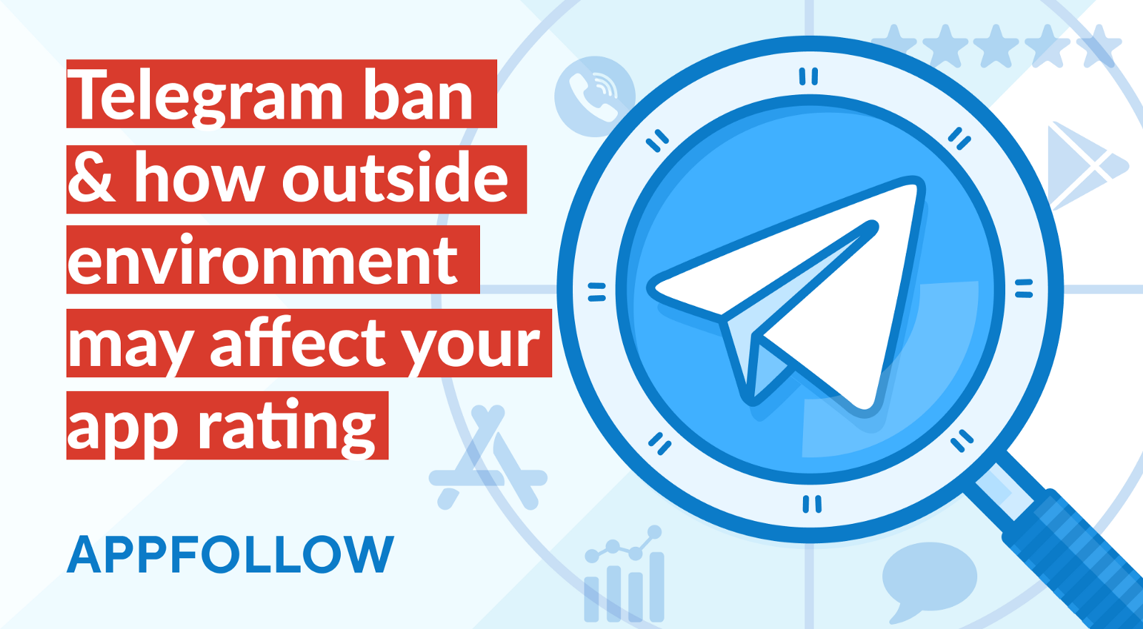 Telegram ban and how outside environment may affect your app rating