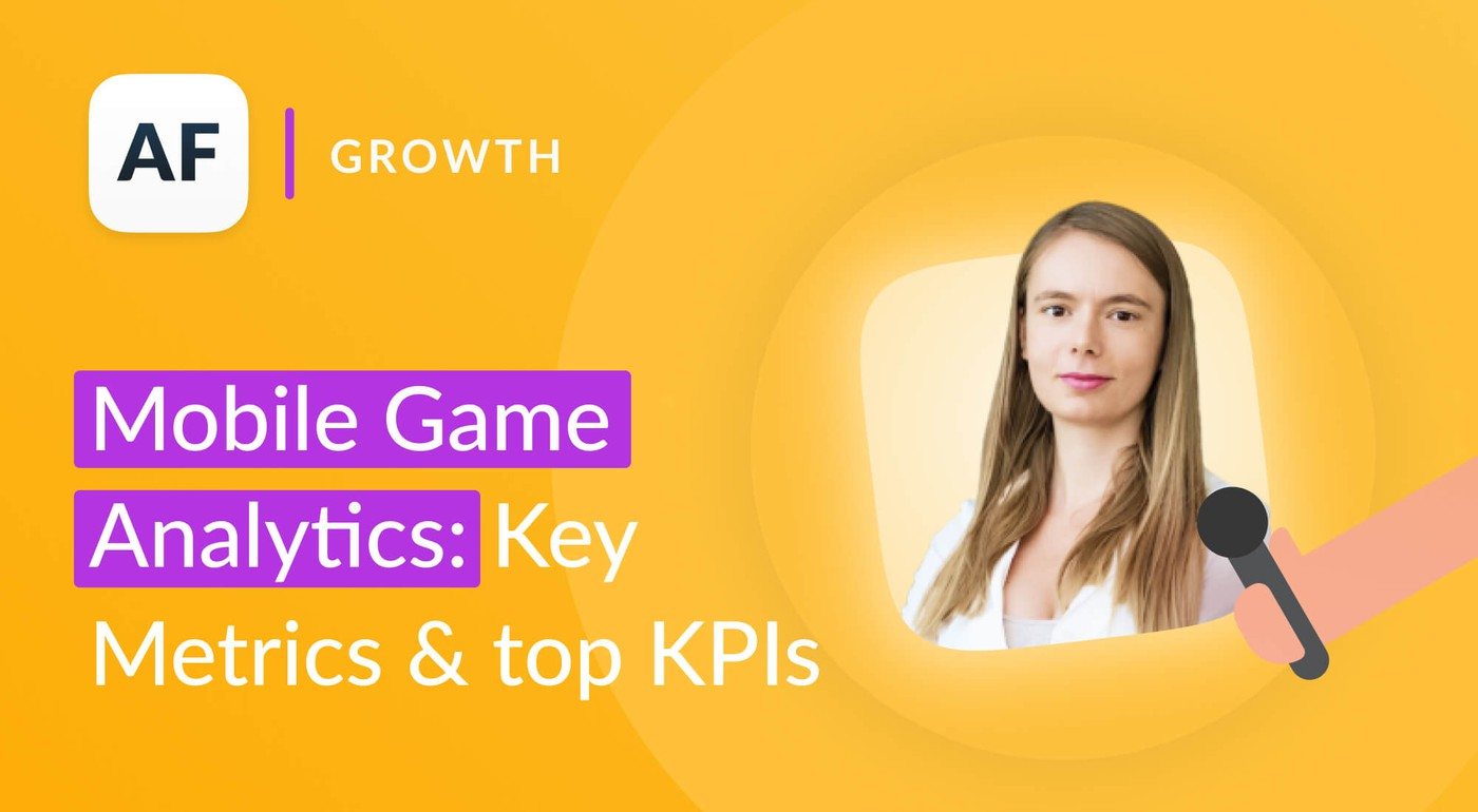 Mobile Game Metrics Benchmark: Key Metrics & KPIs to Analyze