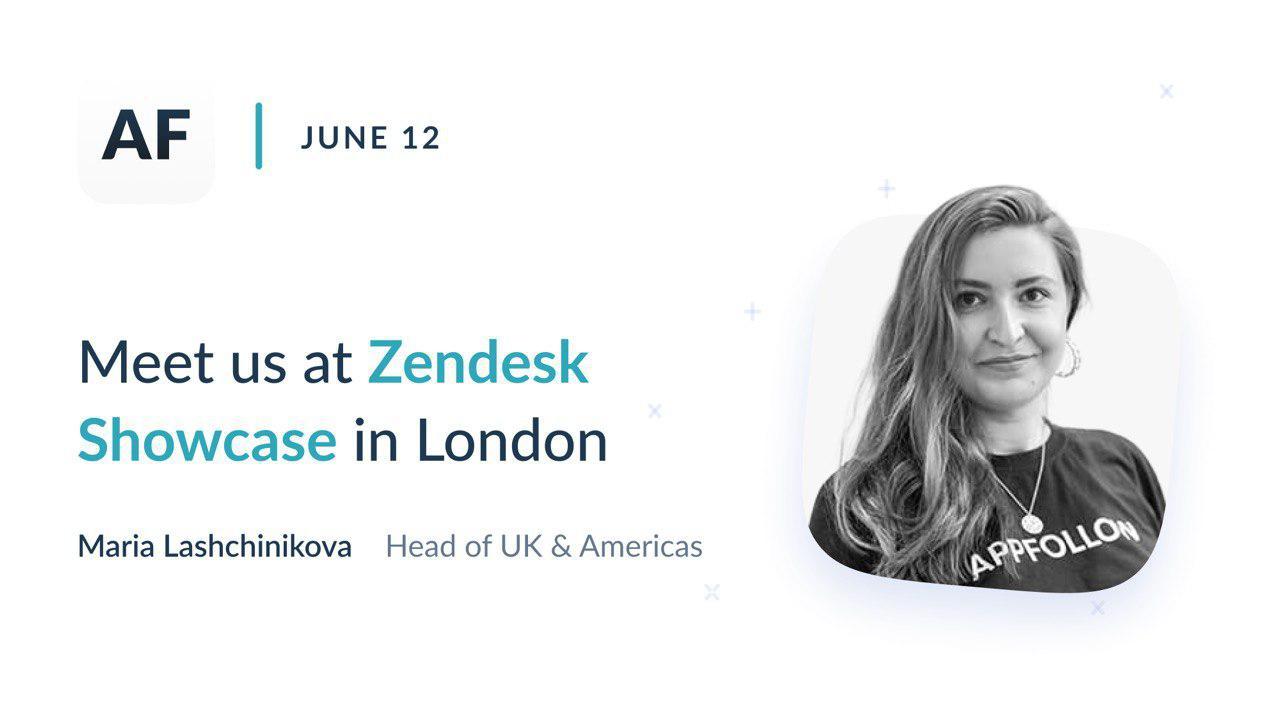 Meet AppFollow at Zendesk Showcase London