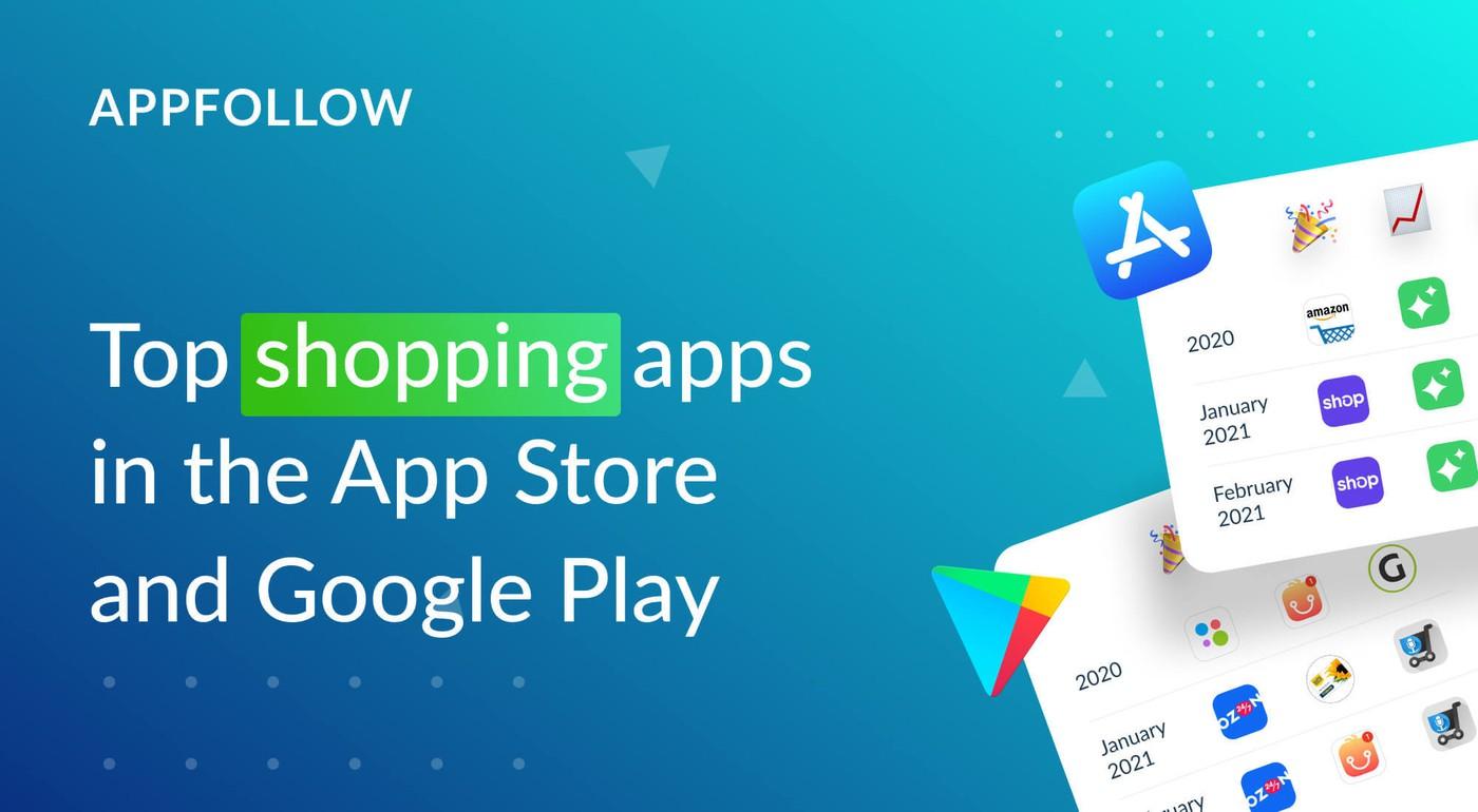 AppFollow Identifies Top Shopping Apps