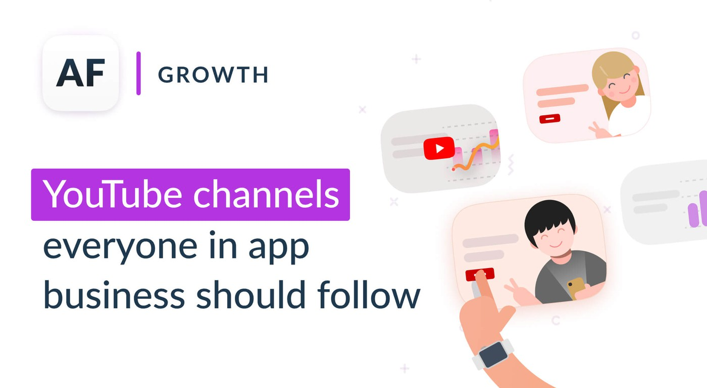 YouTube Channels to Grow Your App Business in 2020