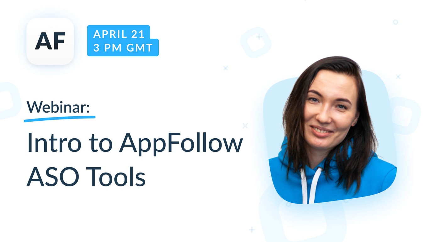Webinar: Intro to AppFollow ASO Tools