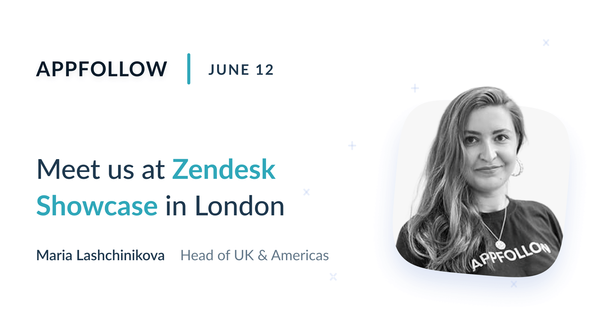 Meet AppFollow at Zendesk Showcase London