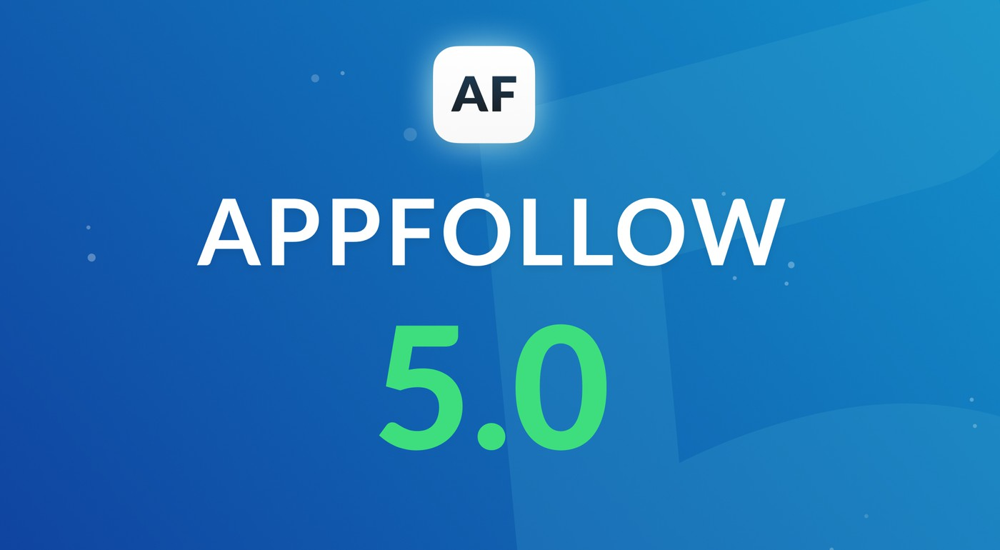 Shiny and new AppFollow 5.0