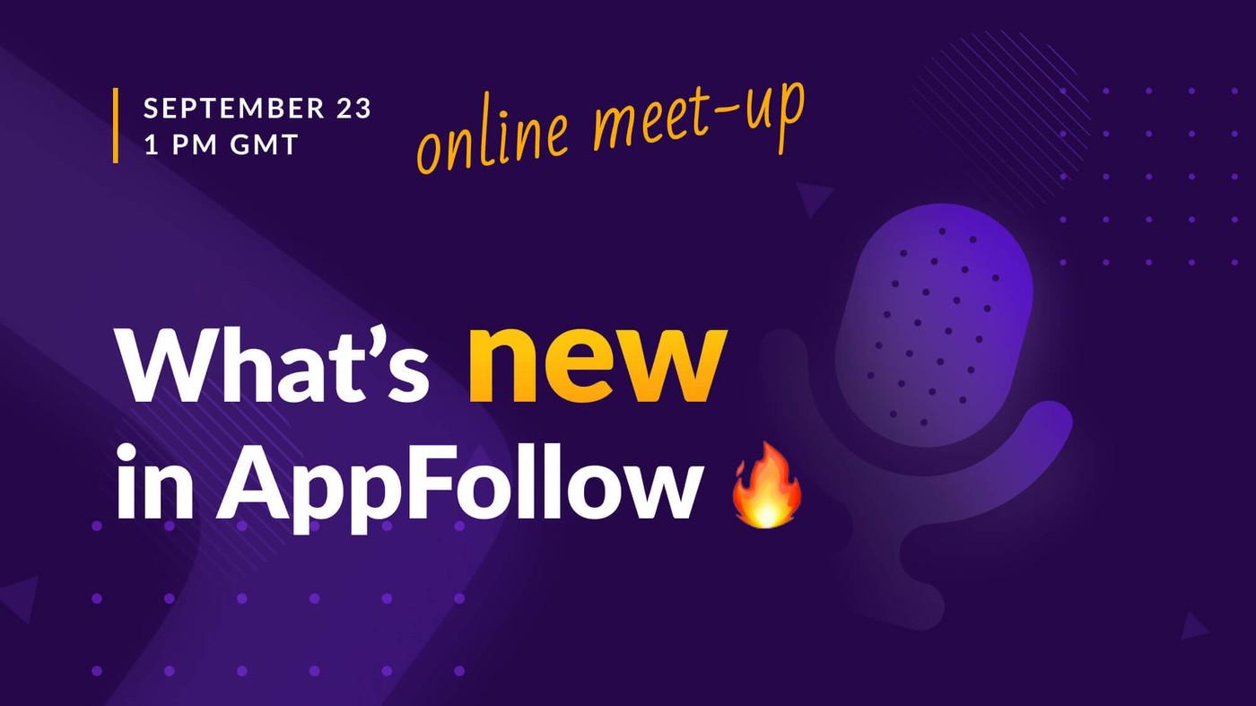 """Online meetup """"AppFollow 6.0"""" [Recording]"""
