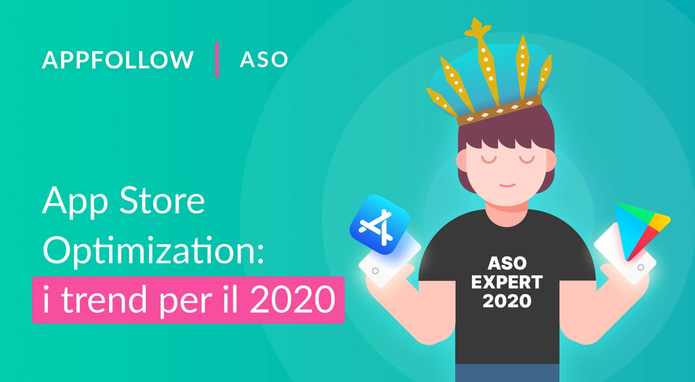 App Store Optimization: i trend per il 2020