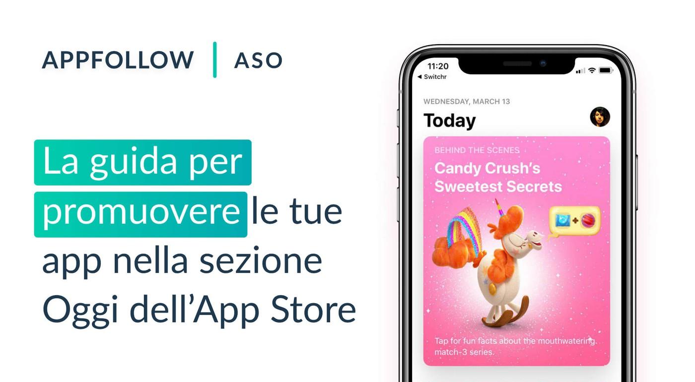 La guida per promuovere le tue app nella sezione Oggi dell'App Store
