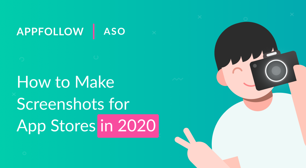 2020 App Store and Google Play Screenshot Guidelines