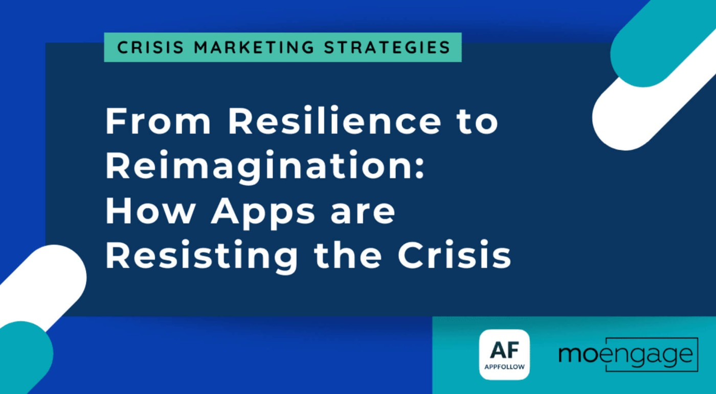 From resilience to reimagination: how mobile apps are braving the COVID crisis