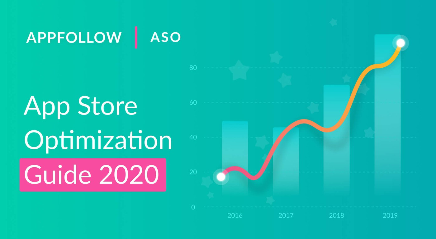 Mobile App Store Optimization Guide 2020