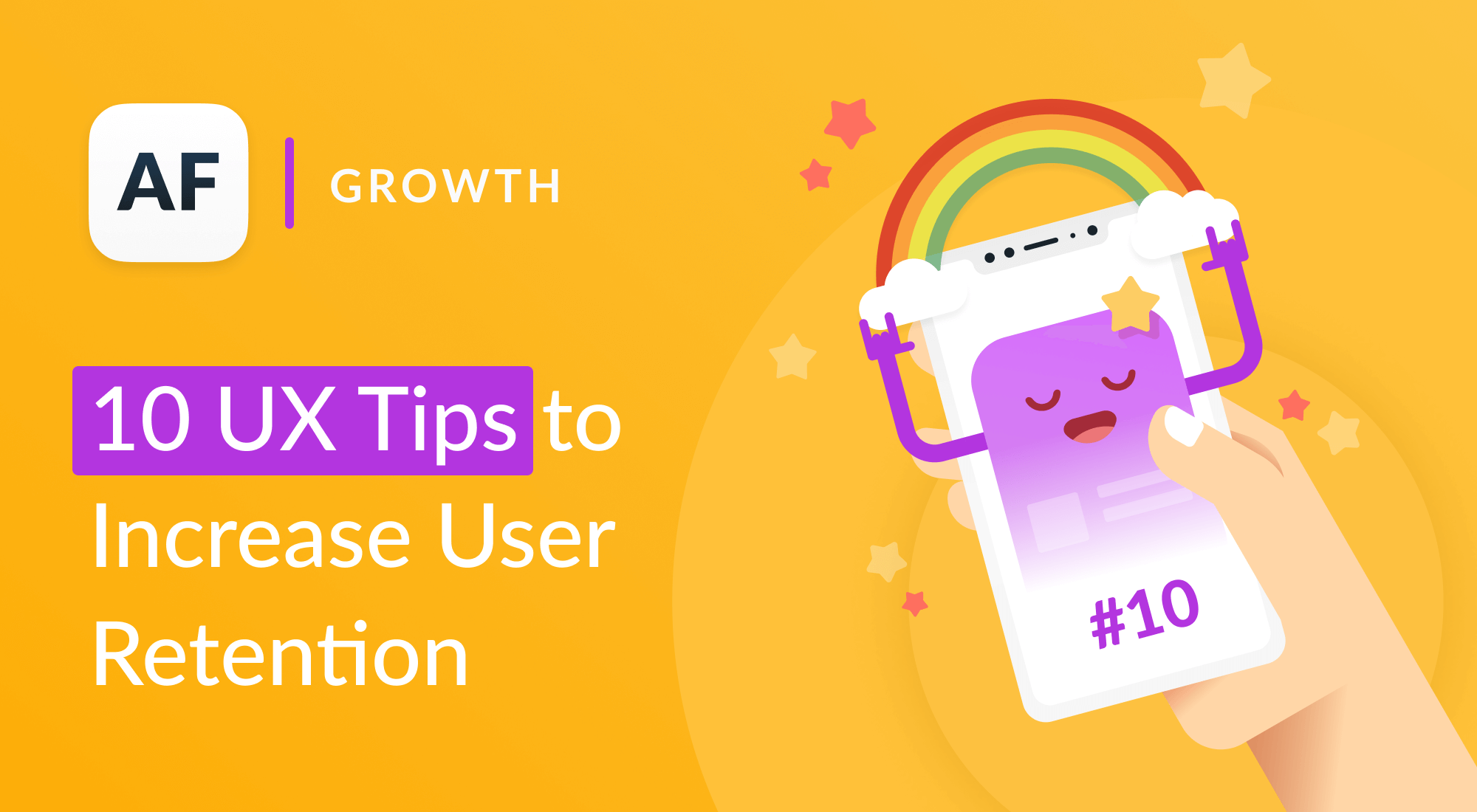 How to Increase User Retention: 10 UX Tips