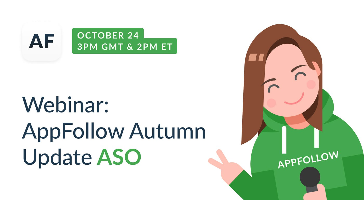 Webinar: AppFollow Autumn Update ASO
