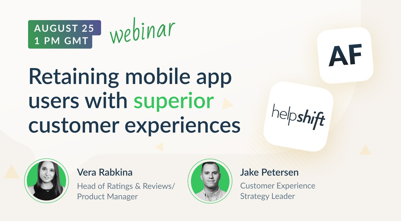 Retaining mobile app users with superior customer experiences [Recording]