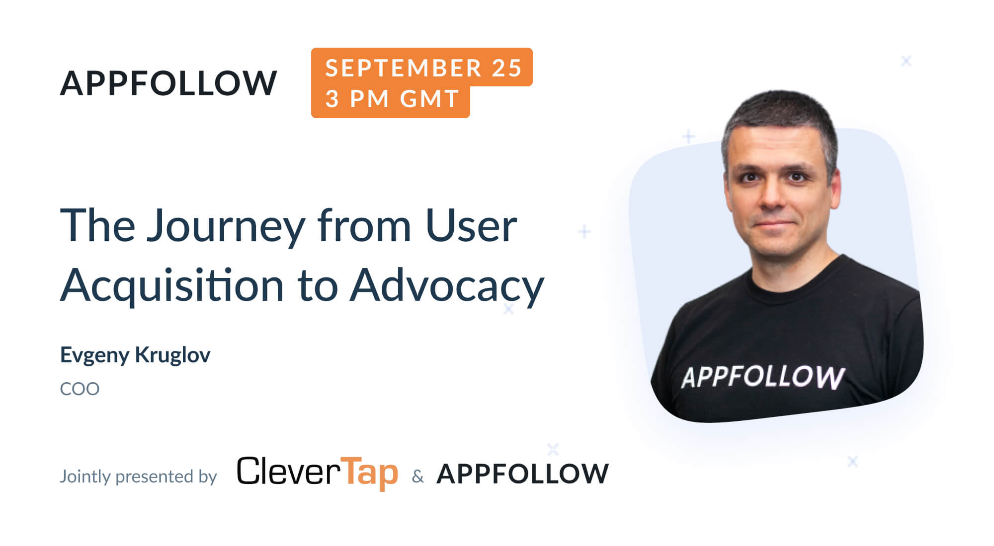 Webinar: The Journey from User Acquisition to Advocacy (by CleverTap)