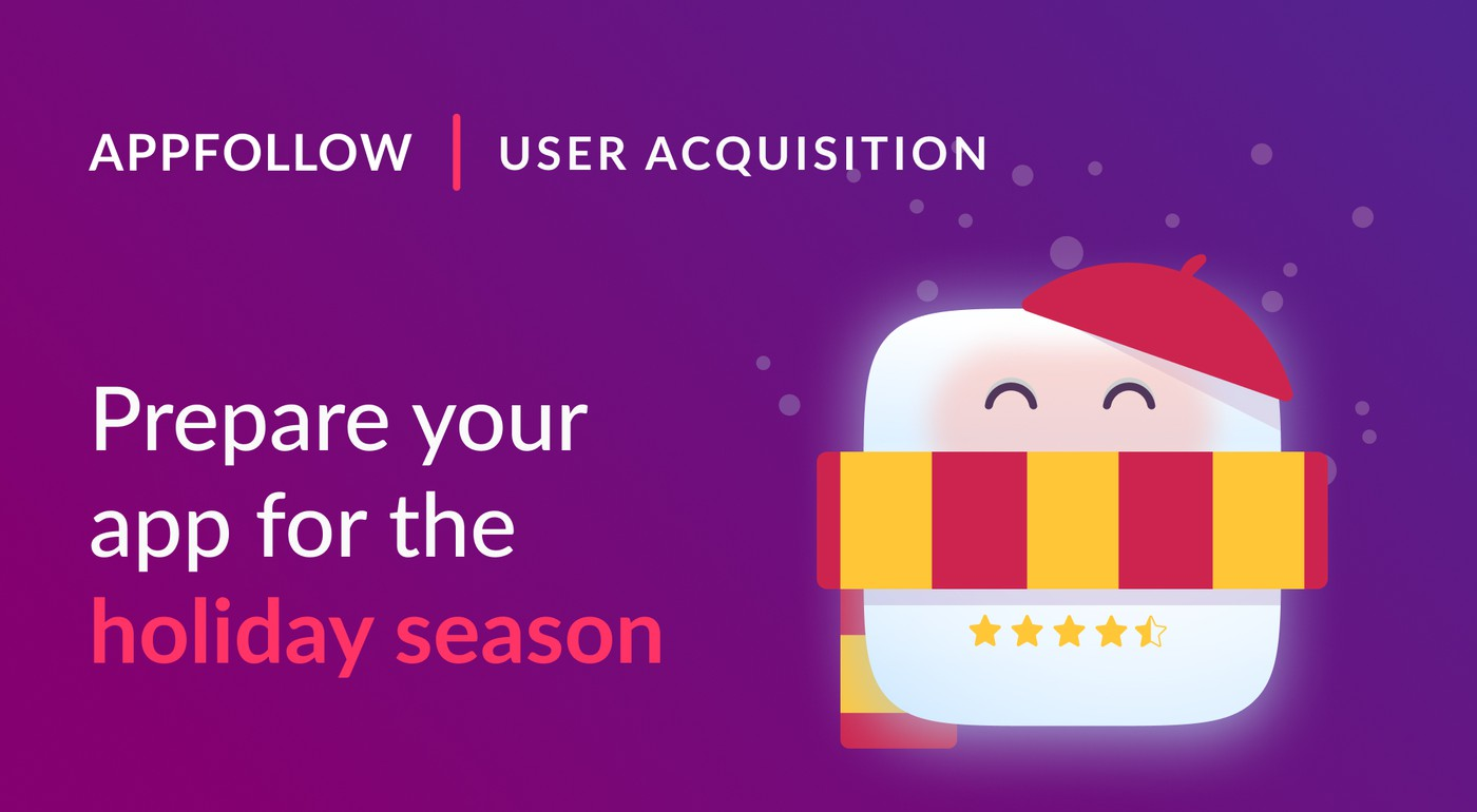 User retention: how to keep app users active in the holiday season