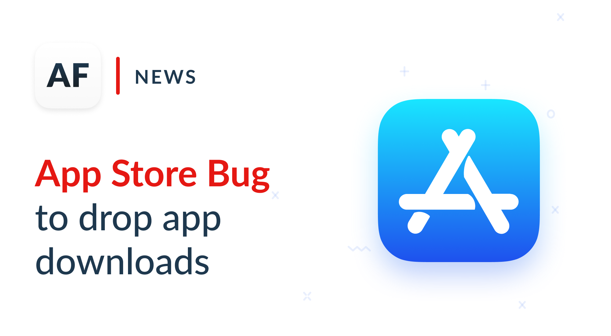 A bug in the App Store drops apps' downloads by half