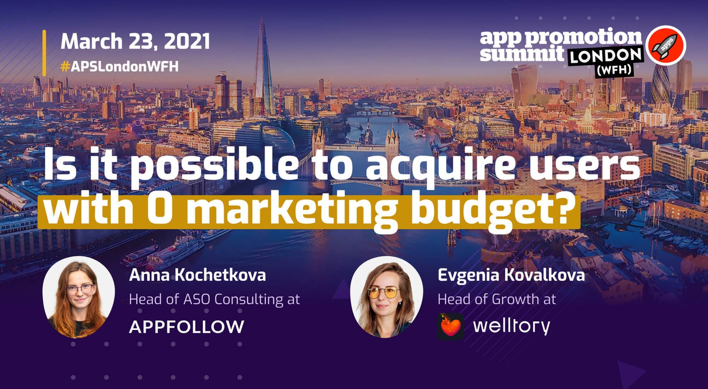 AppFollow and Welltory сo-session at App Promotion Summit London 2021
