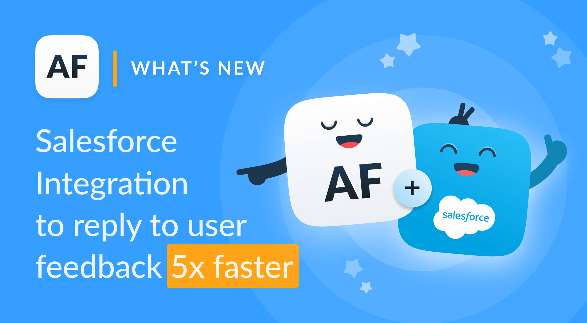 Announcing Salesforce integration: all customer feedback in one place