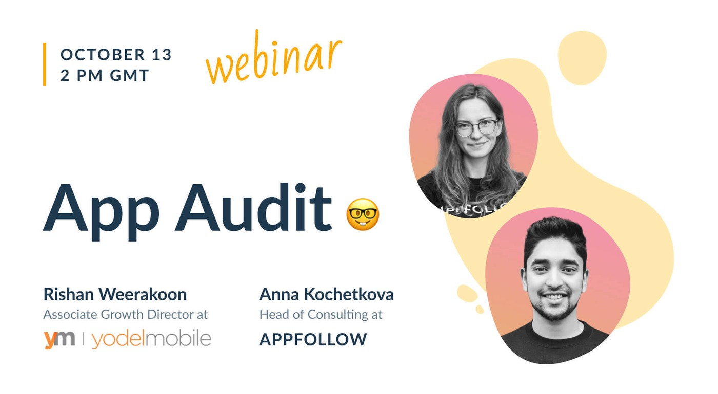 App Audit with AppFollow & Yodel Agency [Recording]