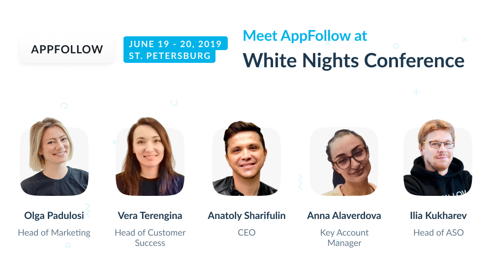 Meet AppFollow at White Nights Conference