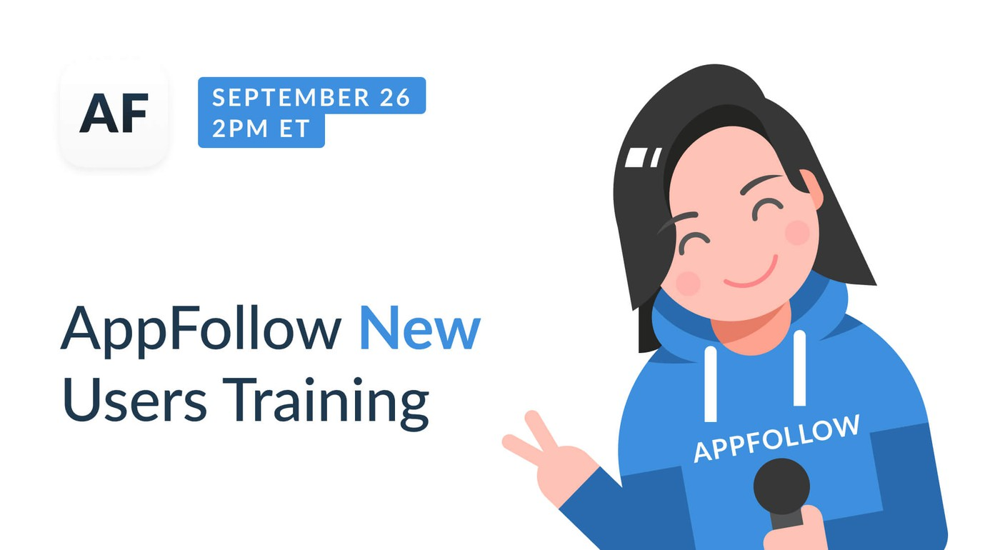 Webinar: AppFollow New Users Training