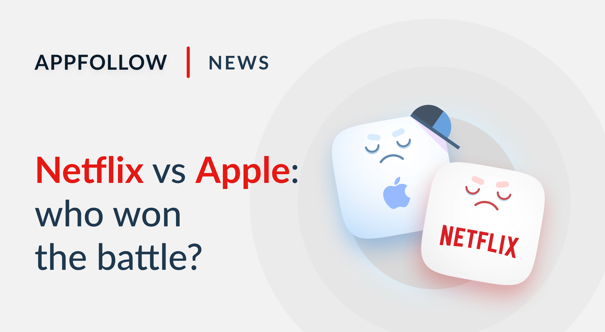 Netflix vs Apple: What Happened? And How Google Play Could Capitalize