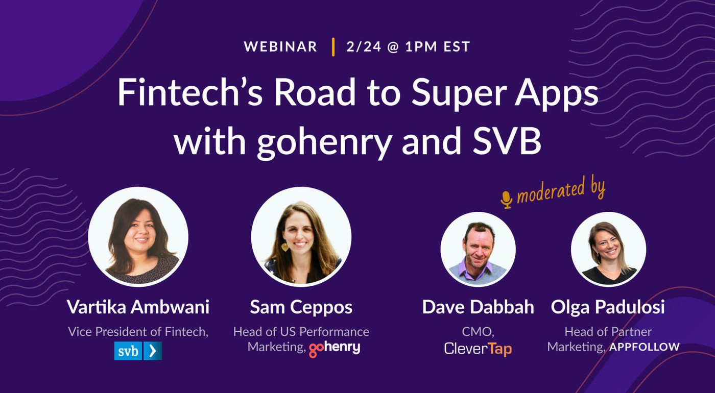 Fintech's road to super apps: charting the course for explosive growth in 2021 [Recording]