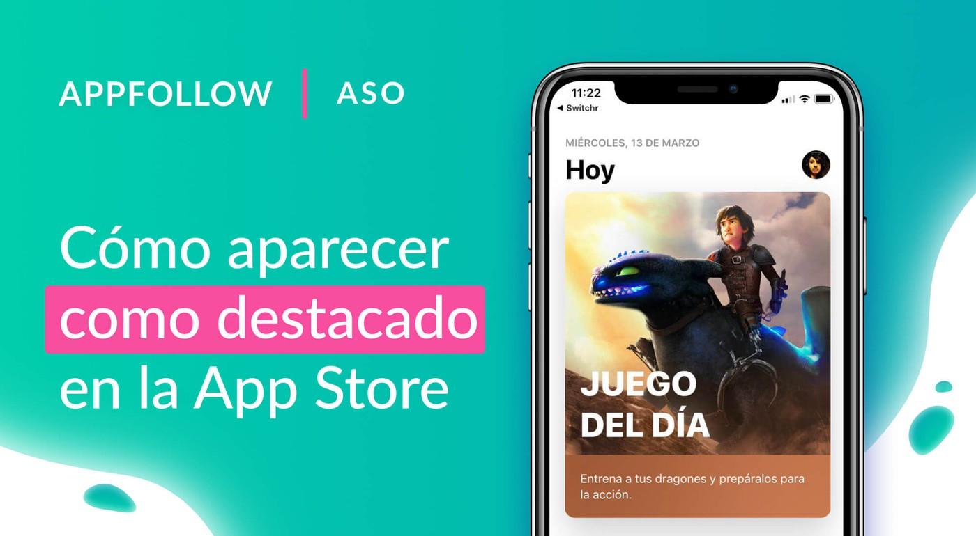 Cómo aparecer como destacado en la App Store