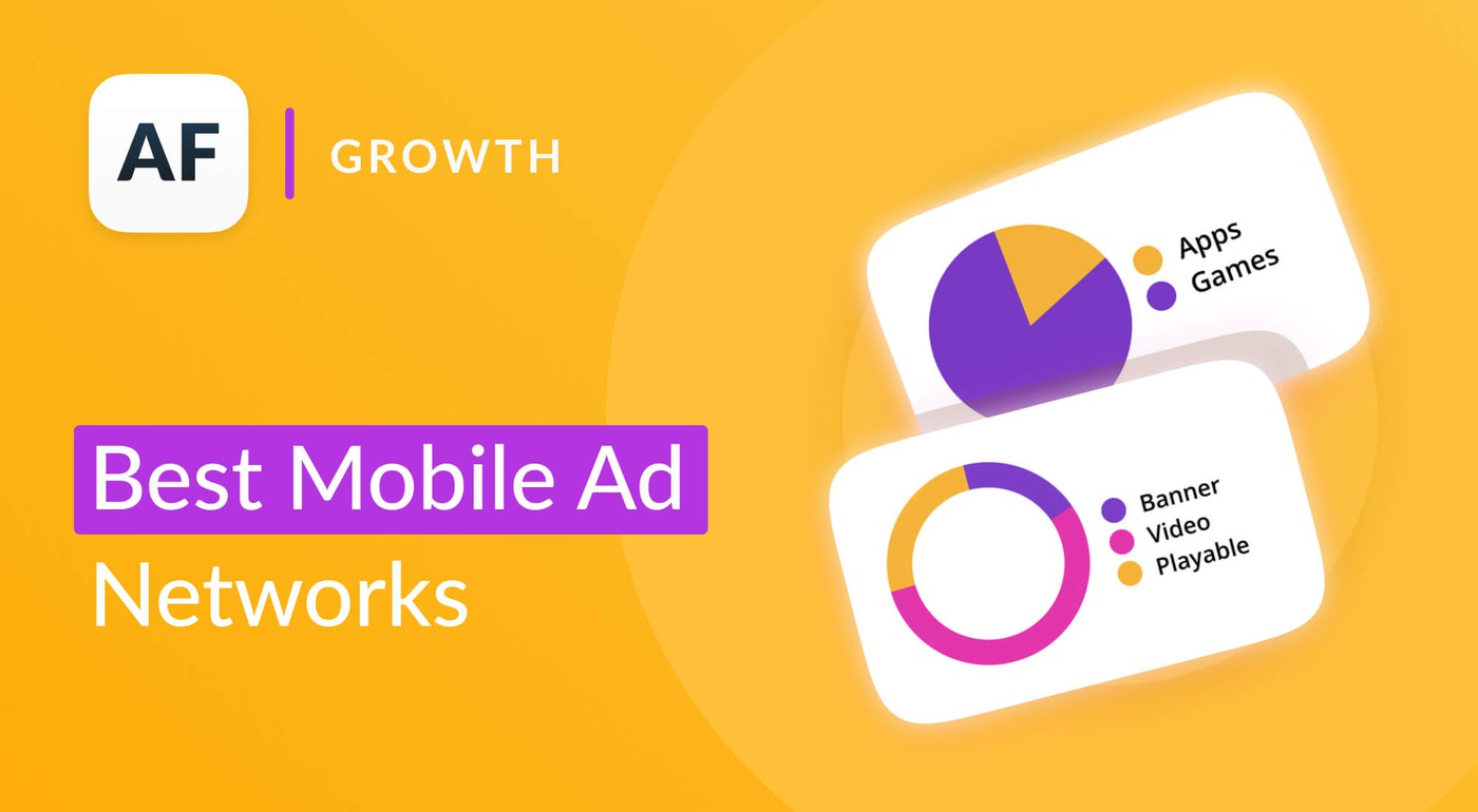 The Ultimate Guide to the Top Mobile Ad Networks in 2020