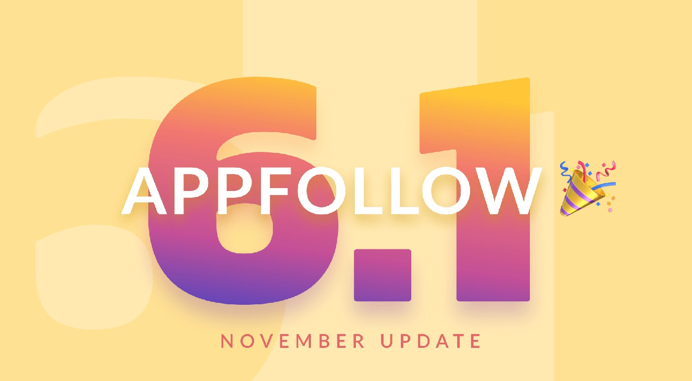6.1: What's new in AppFollow