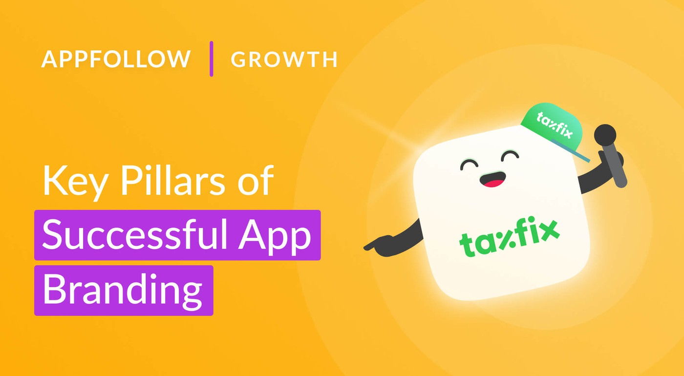 Key Pillars of Successful App Branding. A case by Taxfix.