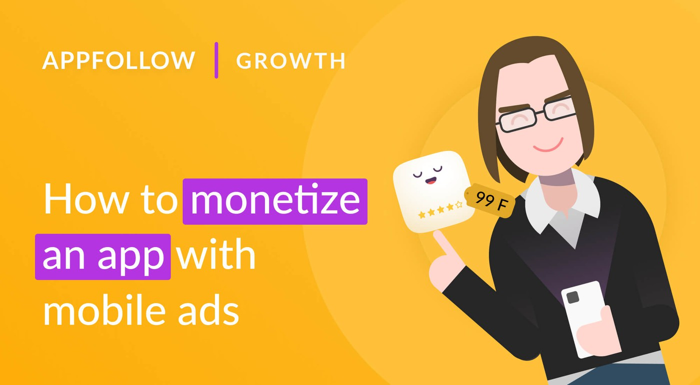 Monetizing with Mobile Ads: Key Ad Formats and Performance Insights
