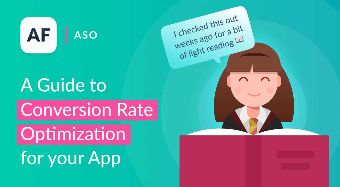 A Guide to Conversion Rate Optimization for Your App