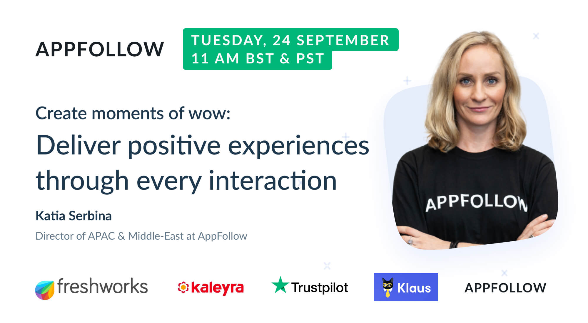 Webinar: Deliver positive experiences through every interaction (by Freshworks)