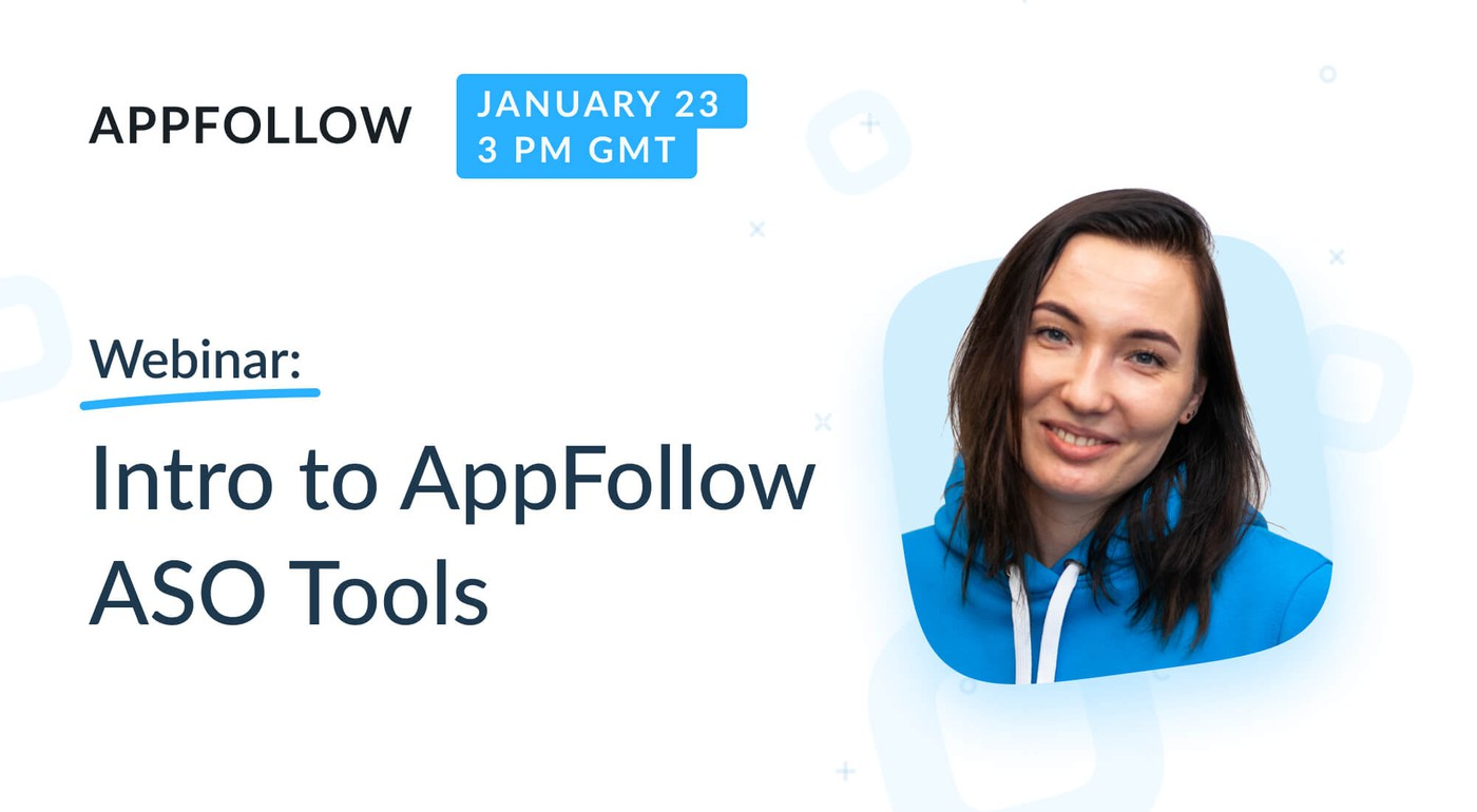 Webinar: Intro to AppFollow ASO Tools