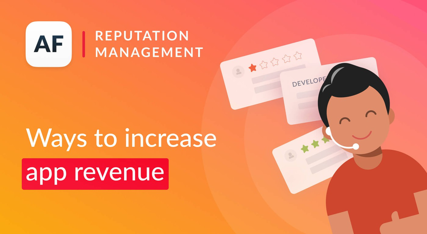How to retain customers and increase app revenue using reviews