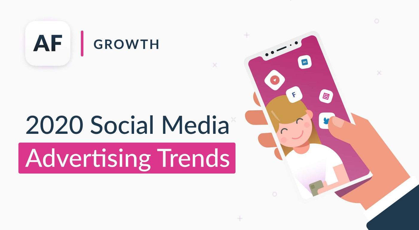 2020 Social Media Advertising Trends
