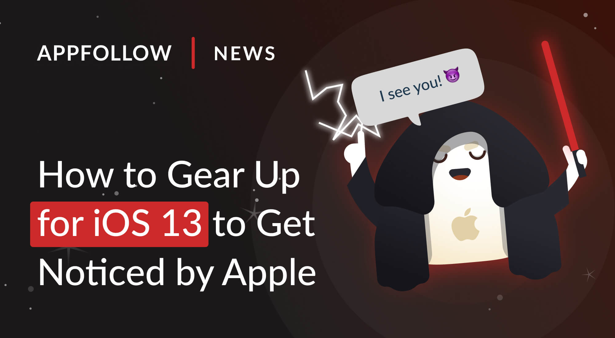 How to Gear Up for iOS 13 to Get Noticed by Apple