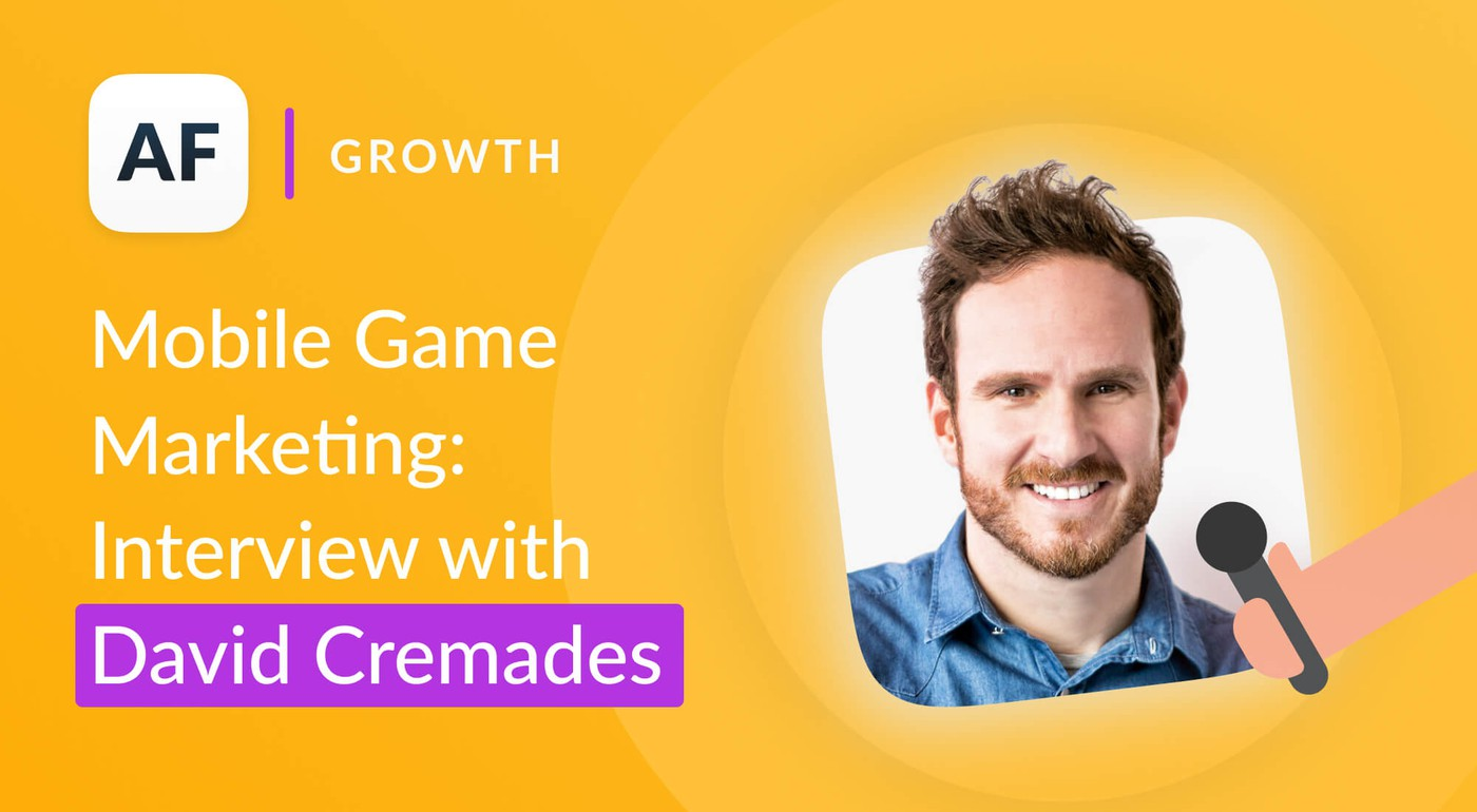 Mobile Game Marketing: Interview with David Cremades