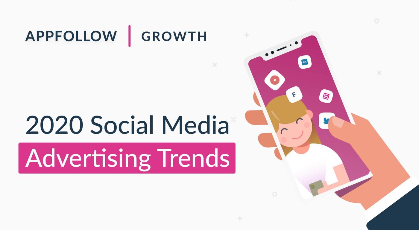 2020 Social Media Advertising Trends