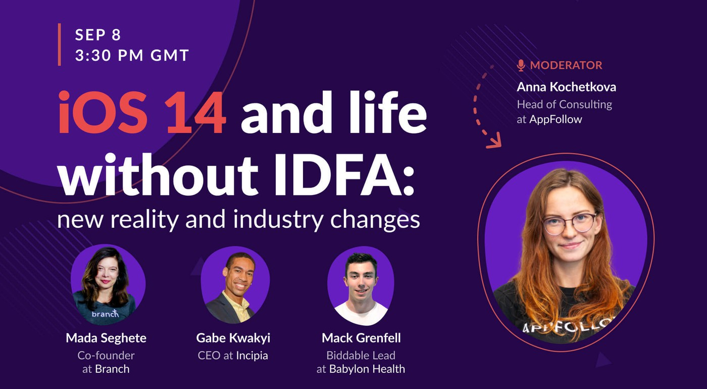 iOS 14 and life without IDFA: new reality and industry changes [Recording]